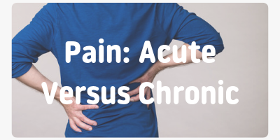 pain: acute versus chronic