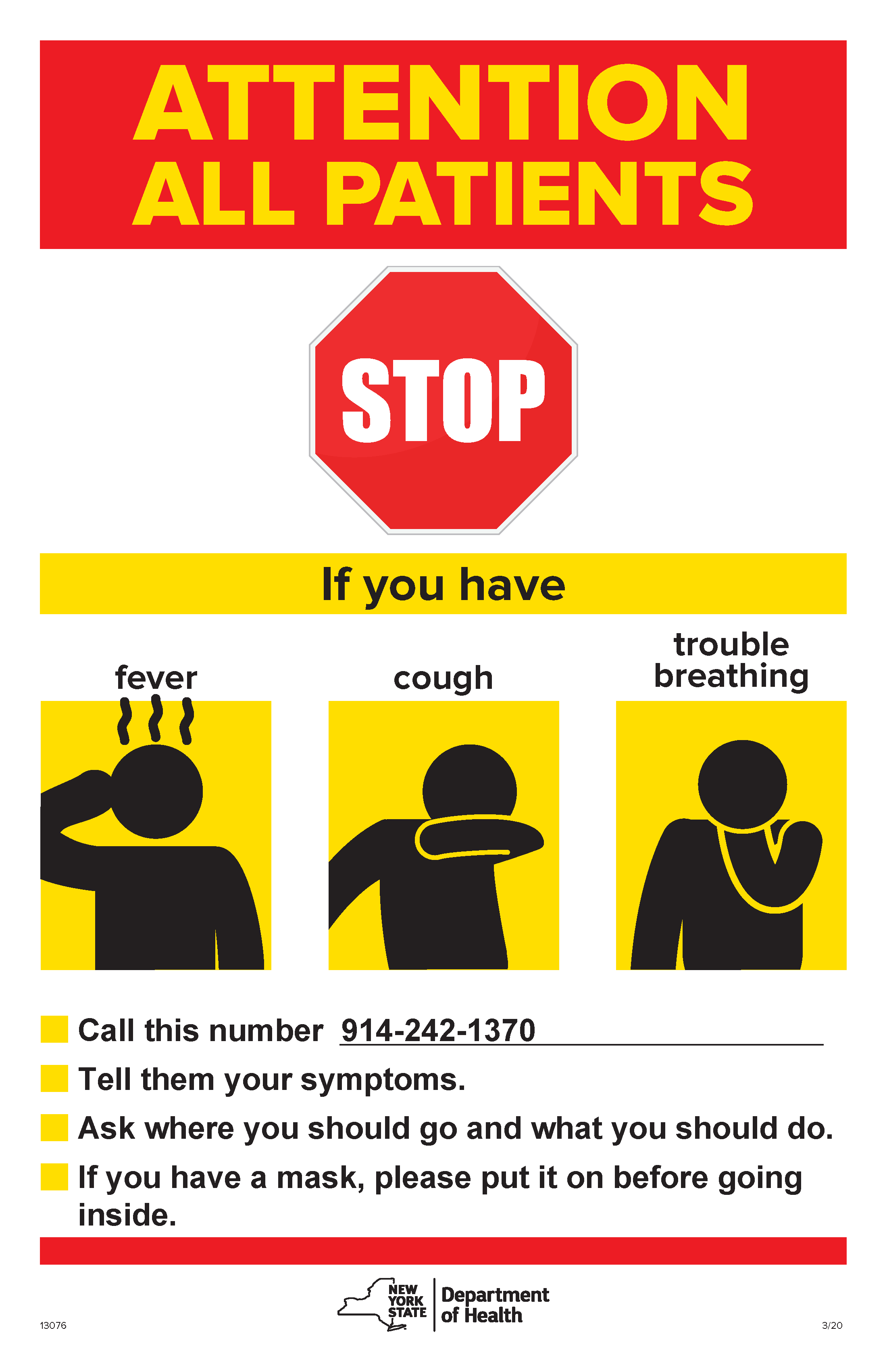 Stop before you enter if you have a fever, cough or trouble breathing