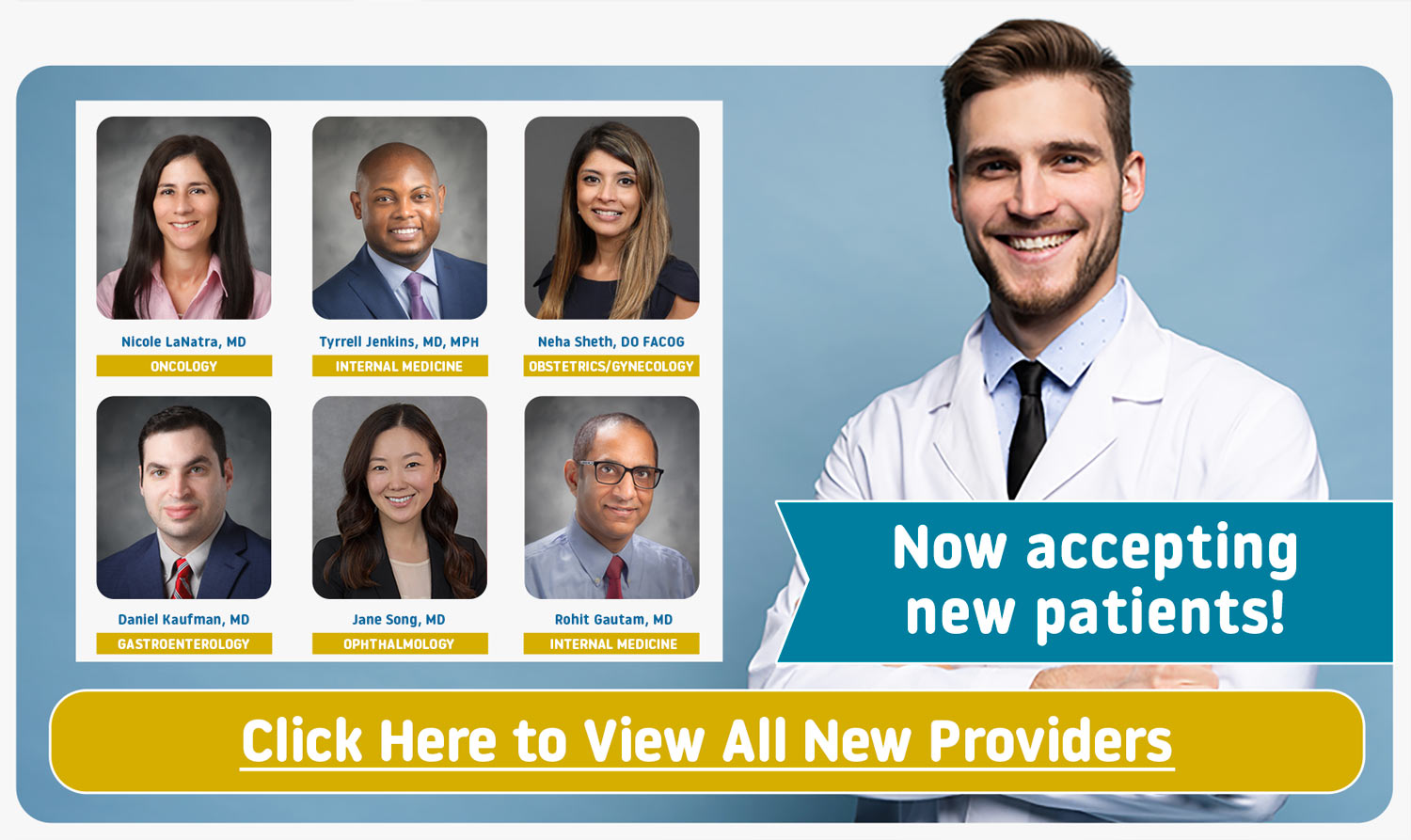 Meet Our New Providers - Accepting New Patients