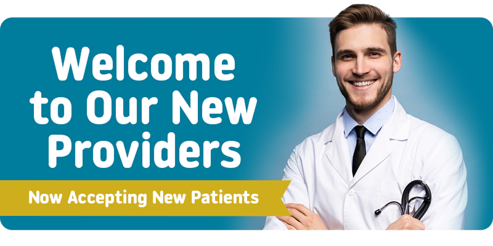 Welcome to our new providers. Accepting New Patients